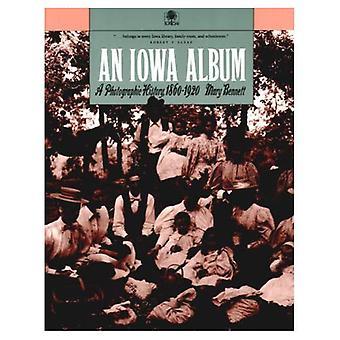Iowa Album: En fotografisk historia, 1860-1920
