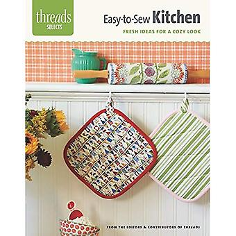 Easy-To-Sew Kitchen: Fresh Ideas for a Cozy Look (Threads Selects)