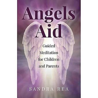 Anges aide: Guidés de méditation pour les enfants et les Parents