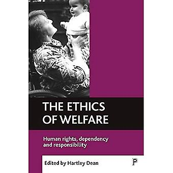 L'éthique de la protection sociale: droits de l'homme, de dépendance et de responsabilité