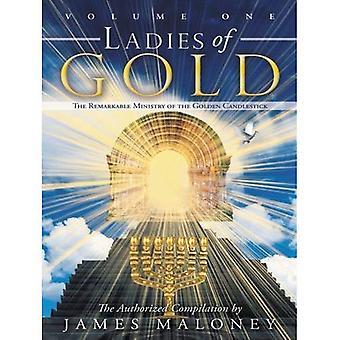 Dames d'or: le ministère remarquable du chandelier d'or, Volume One: 1
