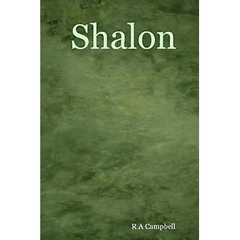 Shalon by Campbell & R. A.