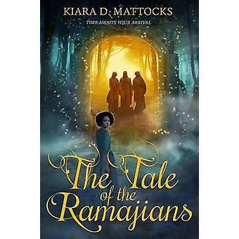 The Tale of the Ramajians by Mattocks & Kiara D.