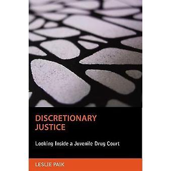 Discretionaire Rechtvaardigheid door Leslie Paik