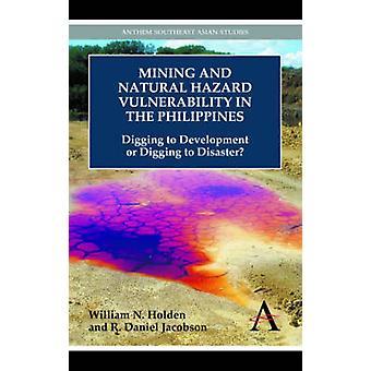 フィリピンで鉱業、自然災害脆弱性開発に掘りやホールデン ・ ウィリアム ・ N で災害に掘り
