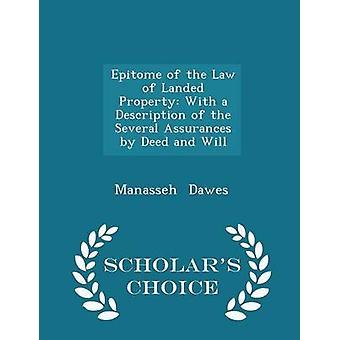 Inbegriff des Gesetzes von Grundbesitz mit einer Beschreibung der mehrere Zusicherungen durch Tat und Wille Gelehrte Wahl Edition von Dawes & Manasse