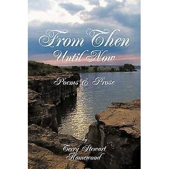 Da allora fino ad oggi da Homewood & Terry Stewart