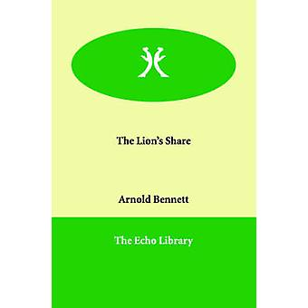 The Lions Share by Bennett & Arnold