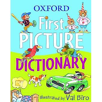 Oxford First Picture Dictionary by Val Biro - Oxford Dictionaries - 9