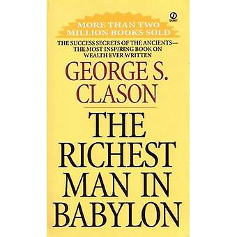 The Richest Man in Babylon (New edition) by George S. Clason - 978045