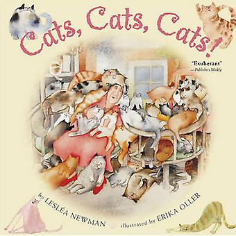 Cats Cats Cats T by Leslea Newman - 9780689866975 Book