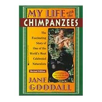 My Life with the Chimpanzees by Dr Jane Goodall - 9780812463064 Book