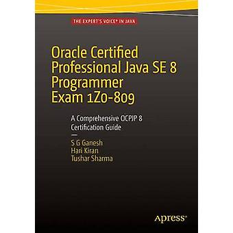 Oracle Certified Professional Java SE 8 Programmer Exam 1Z0-809 - A Co