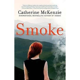 Smoke by Catherine Mckenzie - 9781503945654 Book
