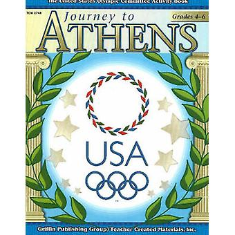 Journey to Athens - Intermediate - The United States Olympic Committee