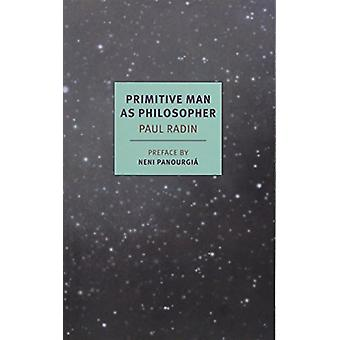 Primitive Man As Philosopher by Neni Panourgia - 9781590177686 Book