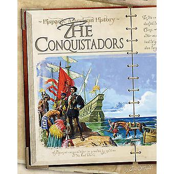 The Conquistadors by Jim Ollhoff - 9781617830556 Book