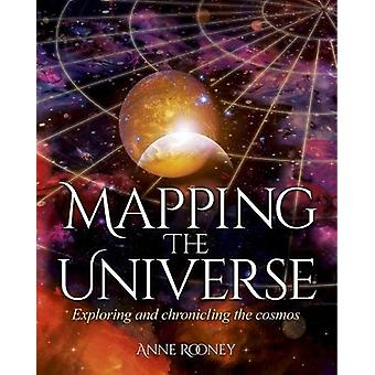Mapping the Universe by Anne Rooney - 9781784285388 Book
