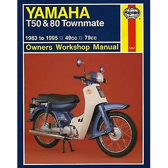 Yamaha T50 and 80 Townmate Owners Workshop Manual (5th Revised editio