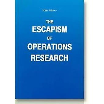The Escapism of Operations Research by Niels Warrer - 9788772884028 B