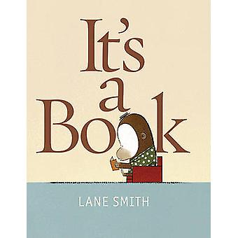 It's a Book by Lane Smith - 9781596436060 Book