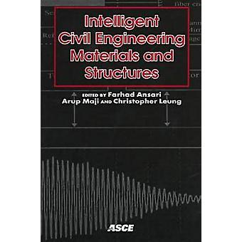 Intelligent Civil Engineering Materials and Structures - A Collection