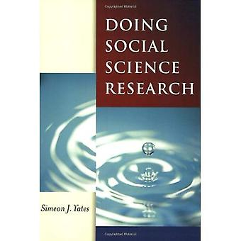 Doing Social Science Research (Published in association with The Open University)
