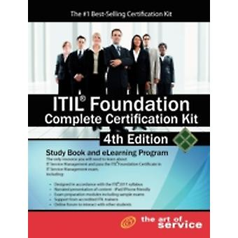 Itil Foundation Complete Certification Kit  Fourth Edition Study Guide Book and Online Course by Menken & Ivanka