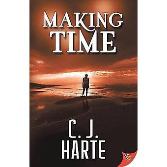Making Time by Harte & C.J.