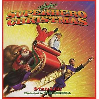 Stan Lees Superhero Christmas by Lee & Stan