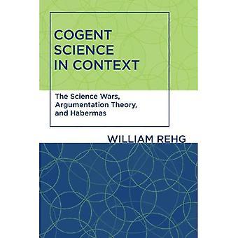 Cogent ciencia en contexto: las guerras de la ciencia, teoría de la argumentación y Habermas