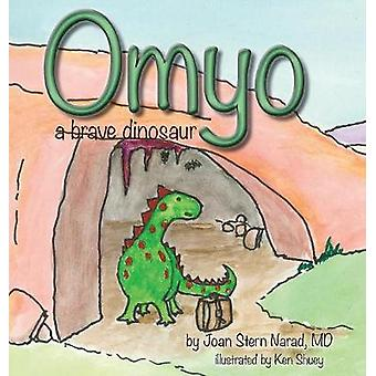 OMYO A Brave Dinosaur by Narad MD & Joan Stern