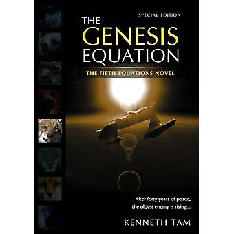 The Genesis Equation by Tam & Kenneth