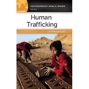 Human Trafficking A Reference Handbook by Aronowitz & Alexis