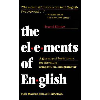 The Elements of English by Stan MallessJeff McQuain