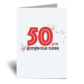 50 Years Of Gorgeousness 50th Birthday A6 Greeting Card