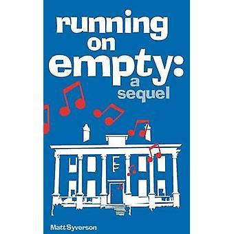 Running on Empty by Syverson & Matt