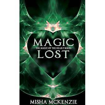Magic Lost by McKenzie & Misha