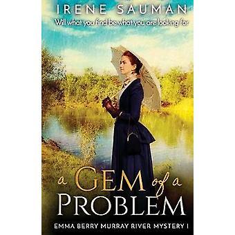 A Gem of a Problem by Sauman & Irene