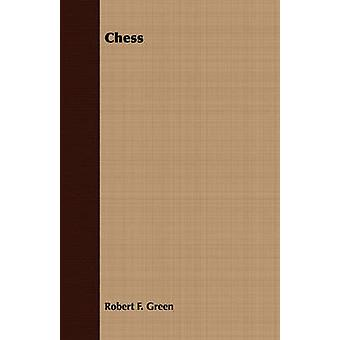Chess by Green & Robert F.