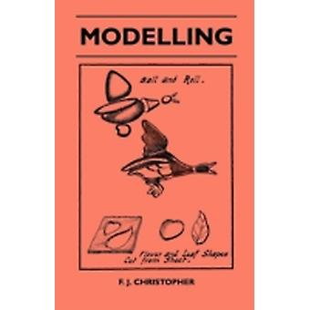 Modelling by Christopher & F. J.