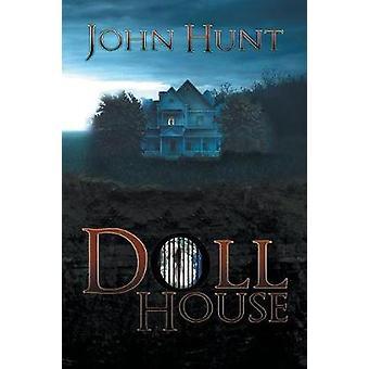Doll House by Hunt & John