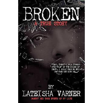 Broken by Varner & Lateisha