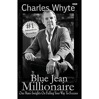Blue Jean Millionaire by Whyte & Charles
