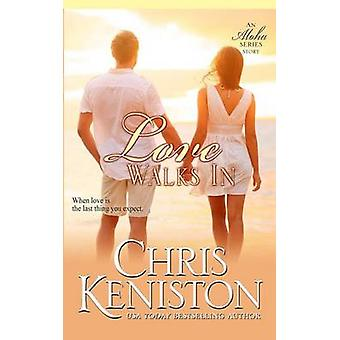 Love Walks In by Keniston & Chris