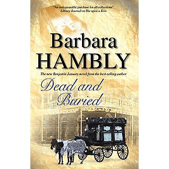 Dead and Buried by Hambly & Barbara