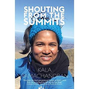 Shouting From The Summits by Ramachandran & Kala