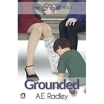 Grounded by Radley & A.E.