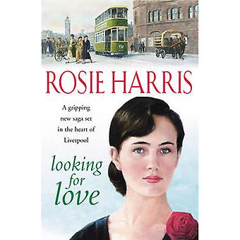 Looking for Love by Rosie Harris - 9780099460374 Book