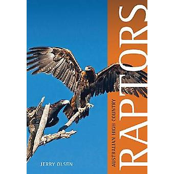 Australian High Country Raptors by Jerry Olsen - 9780643109162 Book